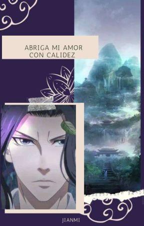 Abriga Mi Amor Con Calidez |Xicheng| by JianMi