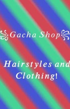 Gacha Shop! by Star_Fruit_Lover
