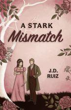 A Stark Mismatch by greenwriter
