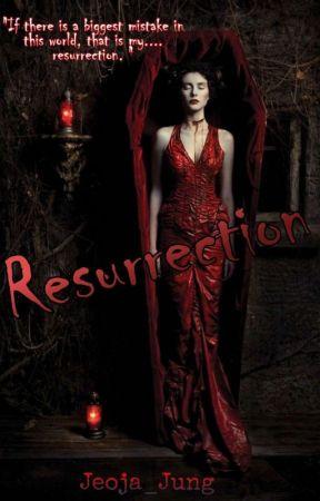 Resurrection  by Jeoja_Jung