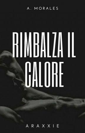 Rimbalza Il Calore by Araxxie