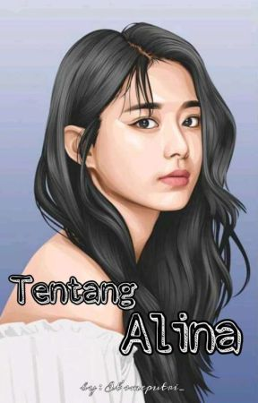 Tentang Alina by itsmeputri_