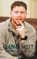 Gang Shit || [Behzingaxoc] by sidemenxpoggers