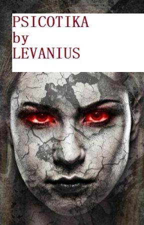 PSICOTIKA by LEVANIUS