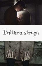 L'ultima strega di LittleTurtle95