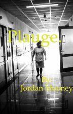 Plague by jkjellybeans6
