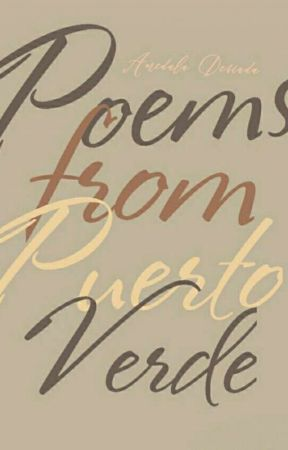 Poems From Puerto Verde by its-amedala