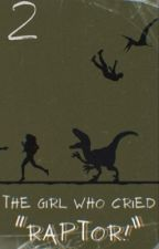 |The Girl Who Cried, Raptor 2| Jurassic World & Camp Cretaceous  by ThatOneToasterBear