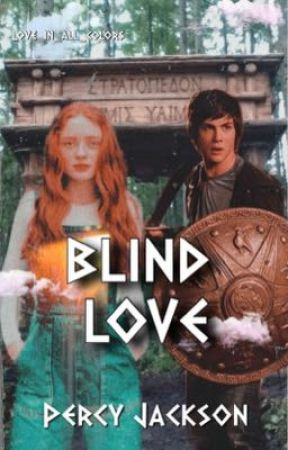 Blind Love    Percy Jackson by love_in_all_colors