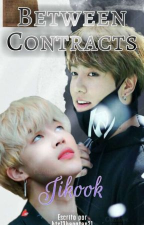 BETWEEN CONTRACTS [JIKOOK] -TERMINADA- by B_lue_13