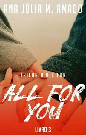 All For You #3 [EM ANDAMENTO] by Netu_no