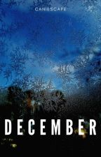 December by caniescape