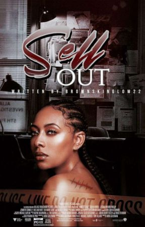 Sell Out by Brownskinglow22