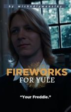 Fireworks for Yule (Fred Weasley x Reader) by jixcee
