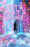 Let's play a game cover