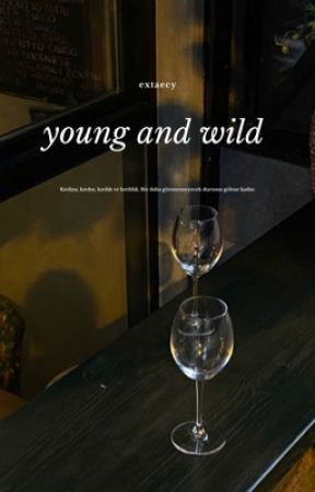 young and wild  by extaecy