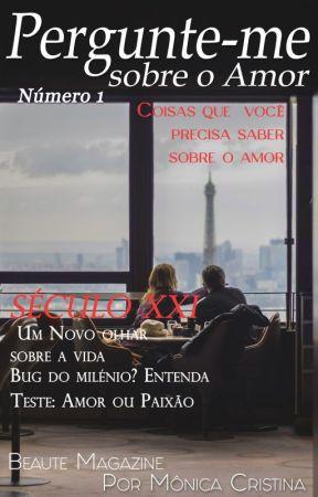 Pergunte-me sobre o amor(Degustação) by MnicaCristina140