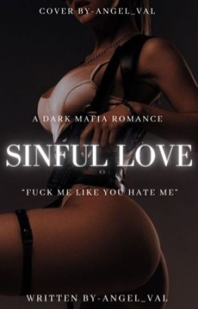Sinful Love (+18) by -angel_val