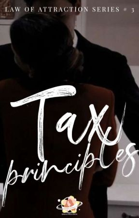 Tax Principles (Law of Attraction Series # 3) by Dawnvellichor