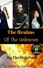 The Realms Of The Unknown by TheMojoPoet