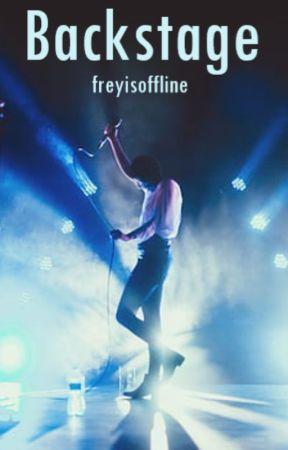 Backstage | Dreamnotfound by freyisoffline