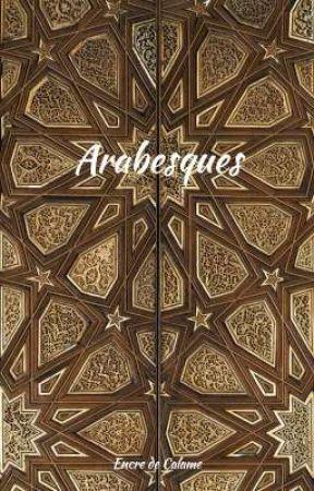 Arabesques (Recueil de nouvelles) by encredecalame