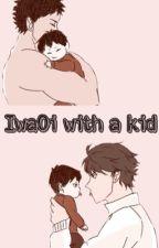 IwaOi with a kid by IvyAnimeFanfics