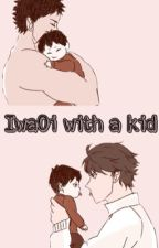 IwaOi with a kid by IvyAnimeFanfics