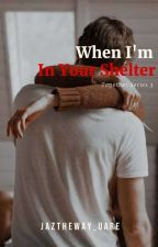 When I'm with You by jazzyln