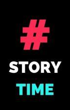 Story Times Of Mine by OtakuHermit