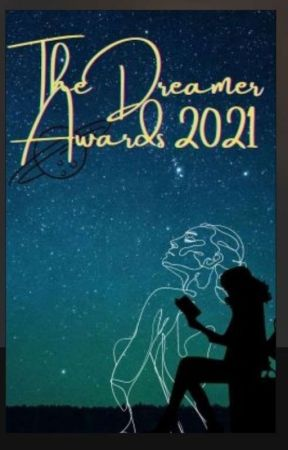 The Dreamer Awards 2021! (On Hold)  by The_Dreamer_Awards