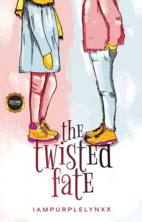 THE TWISTED FATE [PUBLISHED UNDER CLP] by iampurplelynxx