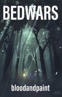 BEDWARS |mcyt x reader| cover