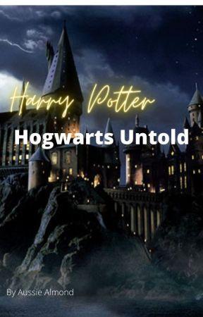 Hogwarts Secrets Unfolded. by aussiealmond