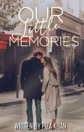 Our Little Memories.  by FizaKhan3