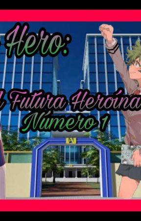 Boku no Hero: A Futura Heroína Número 1 ! by Heldson_Oficial