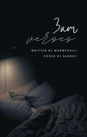3am verses by warmxchaii