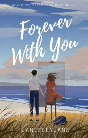Forever with You by janeeeeyjane