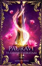 Pauravi Yudhishthirayam by AjatshatruPriyaa