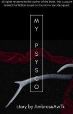 MY PSYCHO | VKOOK✓ by AmbroseAwTk