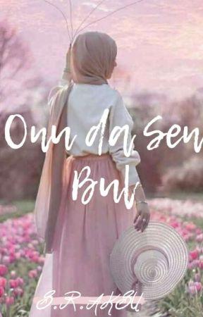 Onu da Sen Bul by RmeysaAksu4