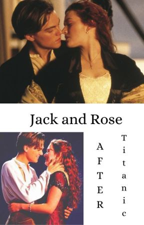 Jack and Rose: Titanic by Dramione_Ag2