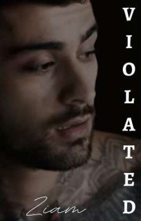 Violated • Ziam by LP1_Gay1D