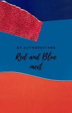 Red and Blue meet by AuthorOfFans