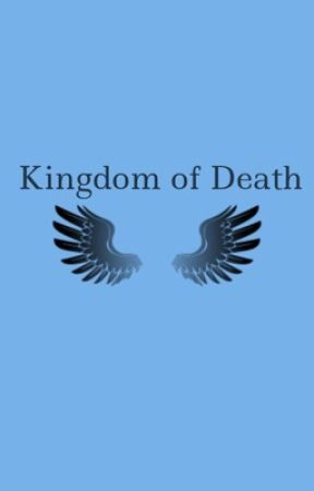 Kingdom of Death by natalieroxe