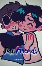 Just Friends / A SapNotFound Love Story / Demonic_0 by Demonic_0