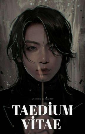 Taedium vitae  [Taekook] by teARMY