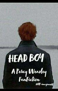Head Boy ~ Percy Weasley  cover