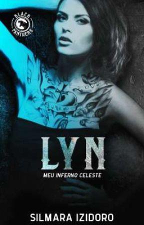 LYN - Meu Inferno Celeste - Série MC Black Panthers - livro 4 by SilmaraIzidoro