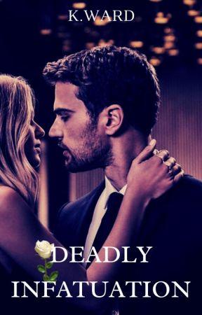 Deadly Infatuation by KWardBooks